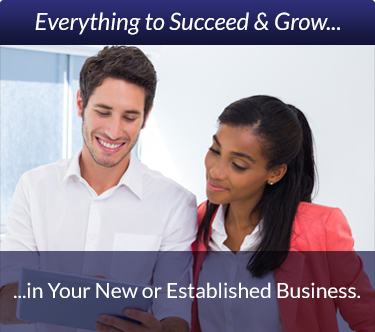 Everything to Succeed & Grow in Your New or Established Business