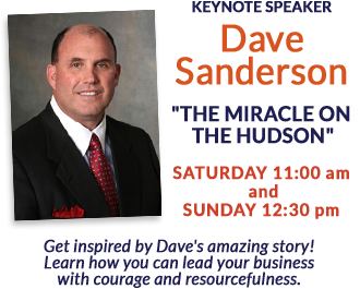 Keynote Speaker: Dave Sanderson of 'The Miracle on the Hudson' Saturday at 1 pm Room 1